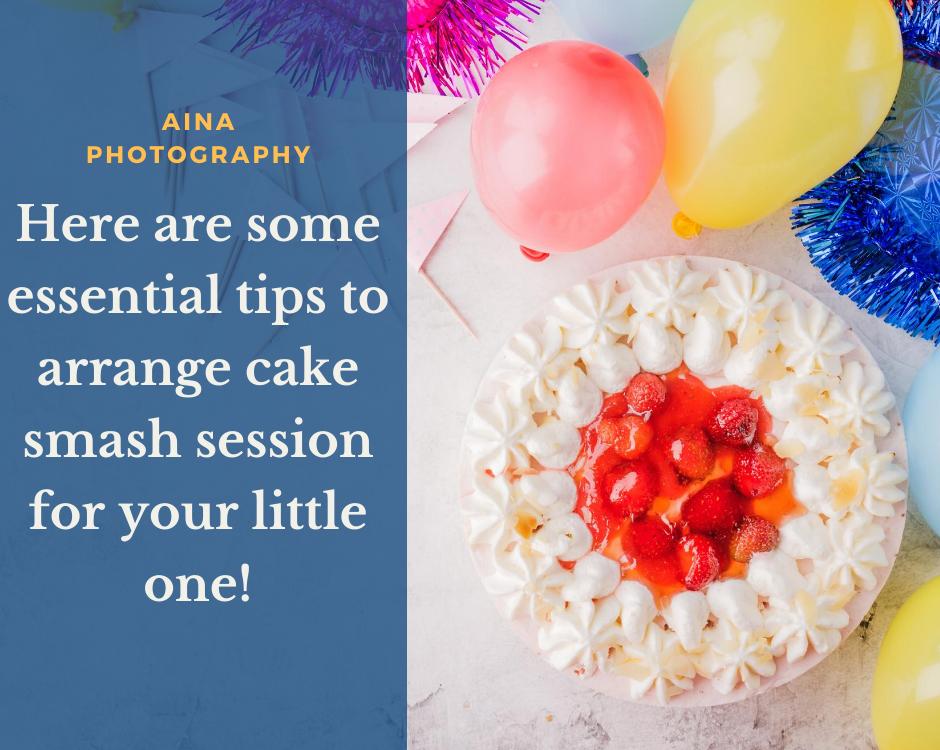 tips for cake smash photo shoot session-aina photography