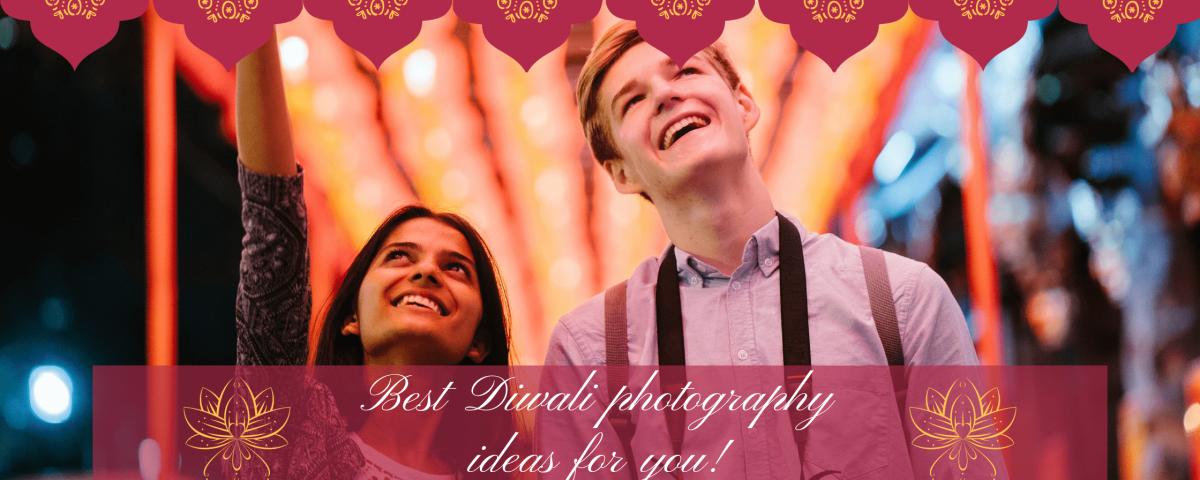 best Diwali photography ideas